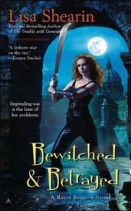 Bewitched Betrayed: Raine Benares free download