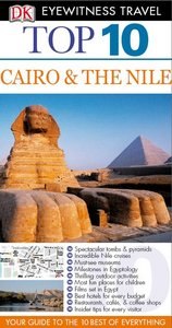 Top 10 Cairo and the Nile (Eyewitness Top 10 Travel Guides) free download