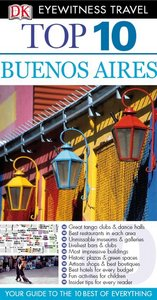 Top 10 Buenos Aires (Eyewitness Top 10 Travel Guides) free download