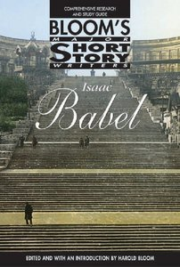 Isaac Babel (Bloom's Major Short Story Writers) free download