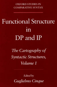 Guglielmo Cinque - Functional Structure in DP and IP: The Cartography of Syntactic Structures Volume 1 free download