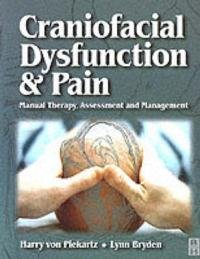 Craniofacial Dysfunction and Pain: Manual Therapy, Assessment and Management free download