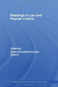 Reading in Law and Popular Culture (Routledge Series in Law, Society and Popular Culture) free download