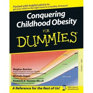 Conquering Childhood Obesity For Dummies free download