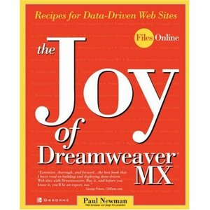 The Joy of Dreamweaver MX: Recipes for Data-Driven Web Sites free download