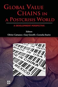 Global Value Chains in a Postcrisis World: A Development Perspective free download