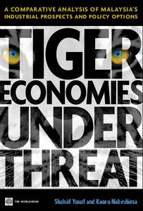 Tiger Economies Under Threat: A Comparative Analysis of Malaysia's Industrial Prospects and Policy Options free download