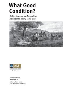 What Good Condition? Reflections on an Australian Aboriginal Treaty 1986?006 free download