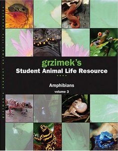 Grzimek's Student Animal Life Resource: Amphibians: 3 Volume Set free download
