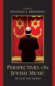 Perspectives on Jewish Music: Secular and Sacred free download