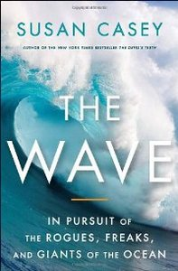 The Wave: In Pursuit of the Rogues, Freaks and Giants of the Ocean free download