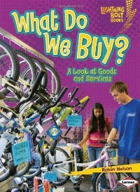 What Do We Buy?: A Look at Goods and Services (Lightning Bolt Books - Exploring Economics) free download