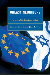 Uneasy Neighbors: Israel and the European Union free download