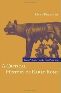 A Critical History of Early Rome: From Prehistory to the First Punic War free download