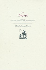 The Novel (Volume 1): History, Geography, and Culture free download