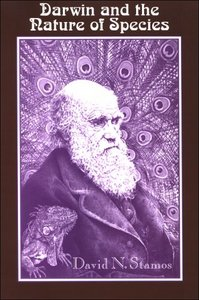 Darwin And the Nature of Species (Suny Series in Philosophy and Biology) free download