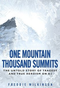 One Mountain Thousand Summits: The Untold Story Tragedy and True Heroism on K2 free download