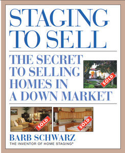 Staging to Sell: The Secret to Selling Homes in a Down Market free download