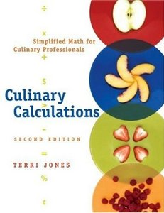 Culinary Calculations: Simplified Math for Culinary Professionals free download