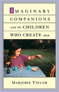 Marjorie Taylor - Imaginary Companions and the Children Who Create Them free download
