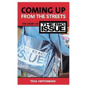Coming Up from the Streets: The Story of the Big Issue free download