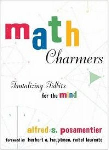 Math Charmers: Tantalizing Tidbits for the Mind free download