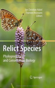 Relict Species: Phylogeography and Conservation Biology free download