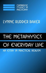 The Metaphysics of Everyday Life: An Essay in Practical Realism free download