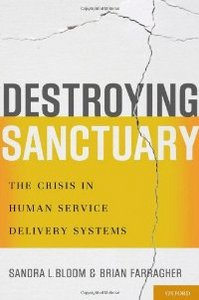 Destroying Sanctuary: The Crisis in Human Service Delivery Systems free download