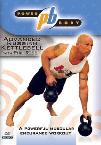 Powerbody: Advanced Russian Kettlebell Workout with Phil Ross free download