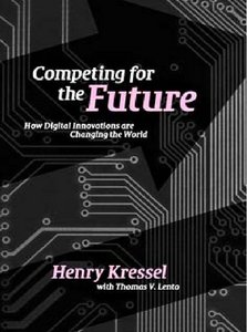 Competing for the Future: How Digital Innovations are Changing the World free download