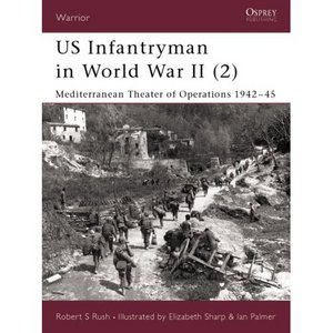 US Infantryman in World War II (2): Mediterranean Theater of Operations 1942-45 free download