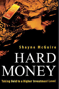 Hard Money: Taking Gold to a Higher Investment Level free download