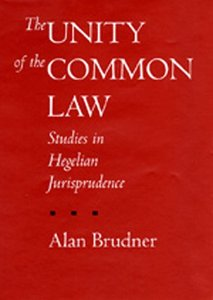 The Unity of the Common Law: Studies in Hegelian Jurisprudence 1995-08 (Philosophy, Social Theory, and the Rule of Law) free download