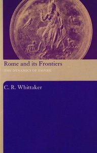 Rome and its Frontiers: The Dynamics of Empire free download