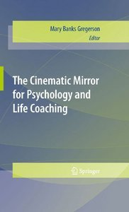 The Cinematic Mirror for Psychology and Life Coaching free download