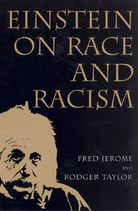 Fred Jerome, Rodger Taylor - Einstein on Race and Racism free download