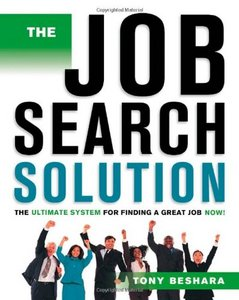 The Job Search Solution: The Ultimate System for Finding a Great Job Now free download