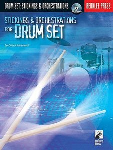 Casey Scheurell - Stickings and Orchestrations for Drum Set free download