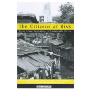 The Citizens at Risk: From Urban Sanitation to Sustainable Cities (Risk, Society and Policy Series) free download