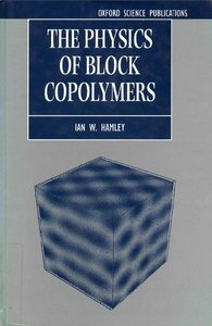 The Physics of Block Copolymers free download