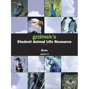 Birds (Grzimek's Student Animal Life Resource) VOL 1 - 5 free download