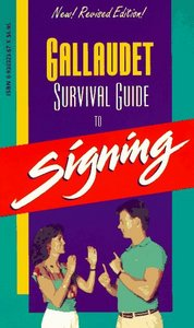 The Gallaudet Survival Guide to Signing free download