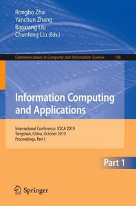 Information Computing and Applications, Part I: free download