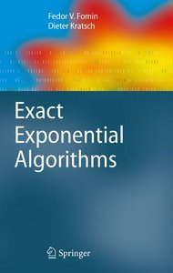 Exact Exponential Algorithms (Texts in Theoretical Computer Science. An EATCS Series) free download