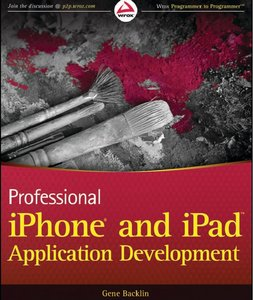 Professional iPhone and iPad Application Development free download