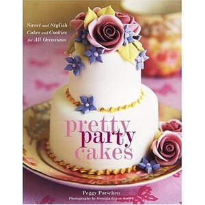 Pretty Party Cakes: Sweet and Stylish Cakes and Cookies for All Occasions free download