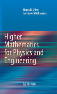 Higher Mathematics for Physics and Engineering free download
