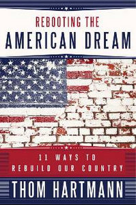 Rebooting the American Dream: 11 Ways to Rebuild Our Country free download