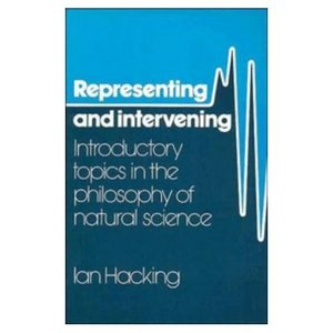 Representing and Intervening: Introductory Topics in the Philosophy of Natural Science free download